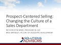 Prospect-Centered Selling Changing the Culture of a Sales Department_2016_001