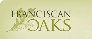 We are excited to announce our newest Client – Franciscan Oaks!