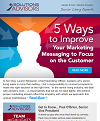 Five Ways to Improve Your Marketing Messaging to Focus on the Customer_001